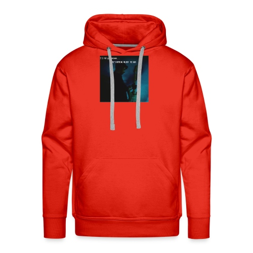 There's nothing holdin' me back - Men's Premium Hoodie