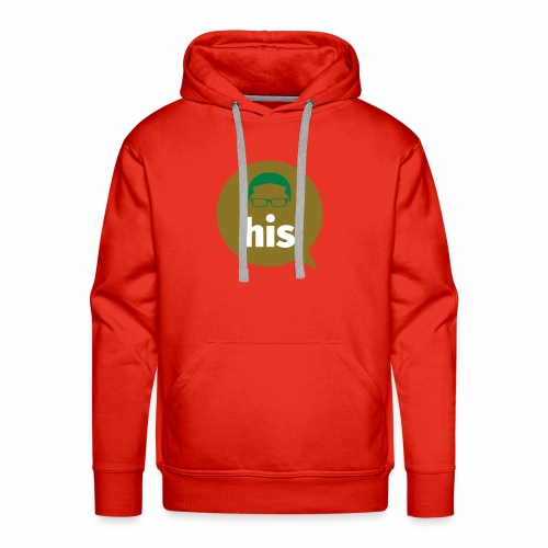 His and Hers Unit Shirt - Men's Premium Hoodie