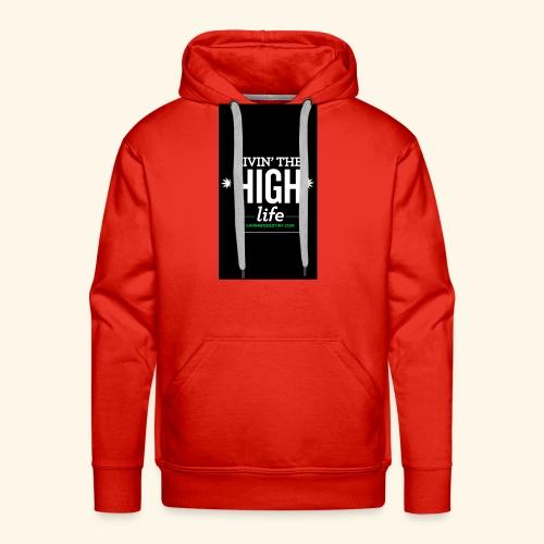 livin the high life - Men's Premium Hoodie