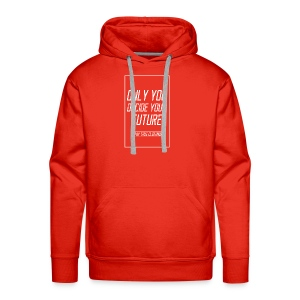 Only you decide your future Black - Men's Premium Hoodie
