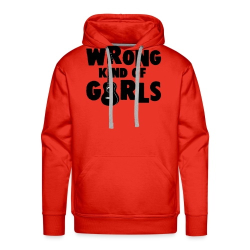 Wrong Kind of Girls - Men's Premium Hoodie