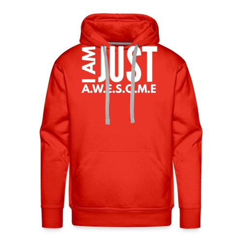 I AM JUST AWESOME - WHITE CLASSIC - Men's Premium Hoodie