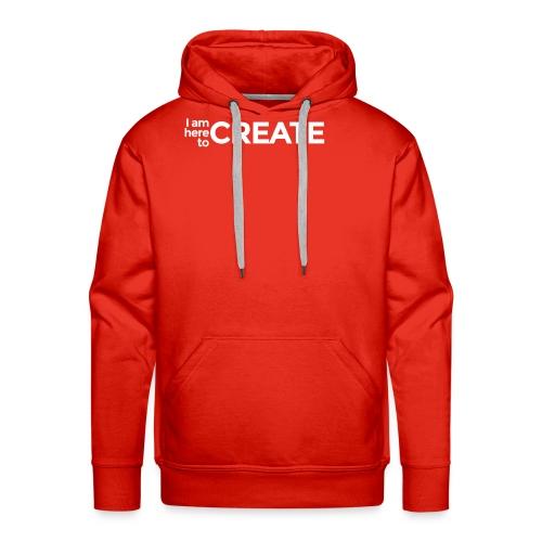 I Am Here to Create - Men's Premium Hoodie