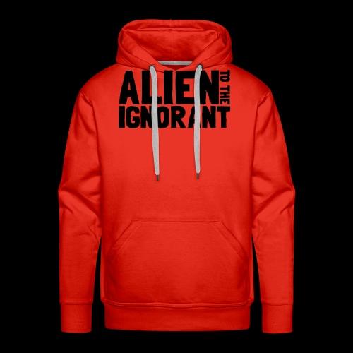 Alien to the Ignorant Logo - Men's Premium Hoodie