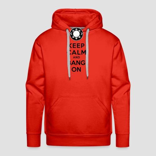 Keep Calm and Bang On (GTTV Black) - Men's Premium Hoodie