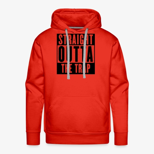 Straight Outta The Trap - Men's Premium Hoodie