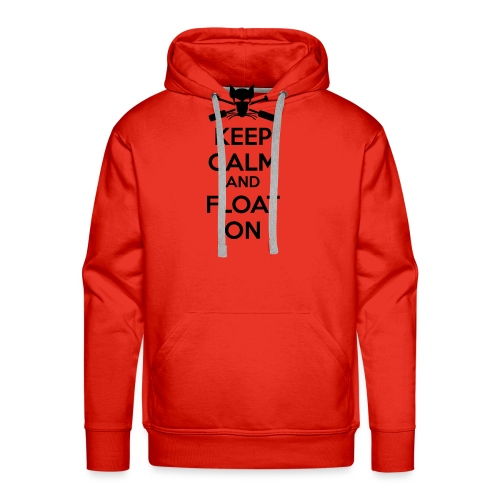 Keep Calm and Float On - Boating Shirt - Men's Premium Hoodie