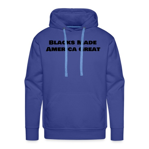 (blacks_made_america) - Men's Premium Hoodie