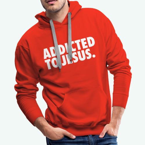 ADDICTED TO JESUS - Men's Premium Hoodie