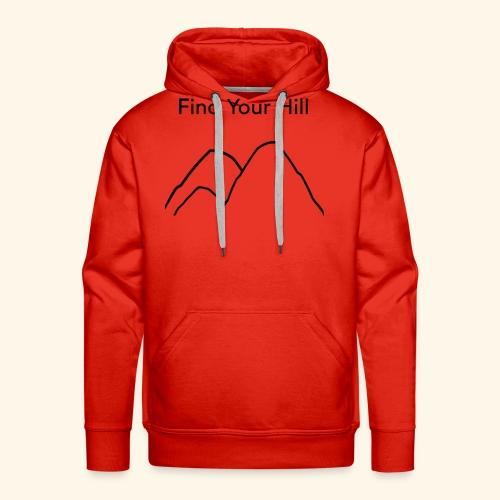 Find Your Hill - Men's Premium Hoodie