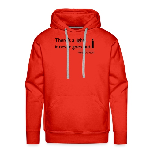Theres a light - Men's Premium Hoodie