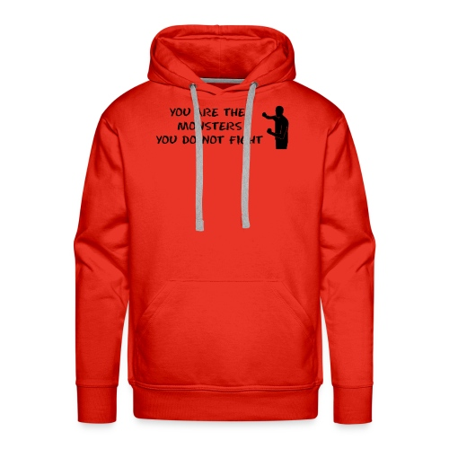 Fight the Monsters - Men's Premium Hoodie