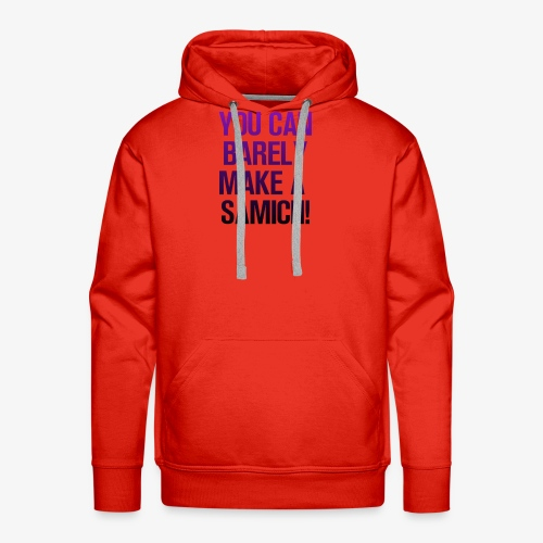 You Can Barely Make A Samich - Miranda Sings - Men's Premium Hoodie