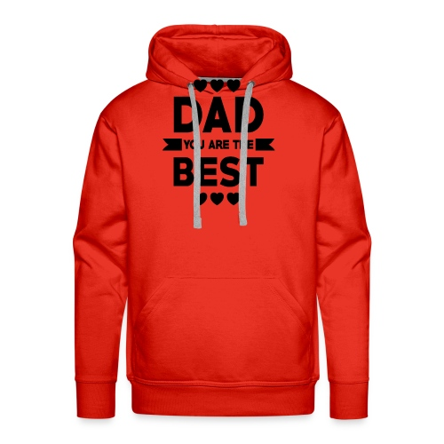 DAD you are the best - father's day - Men's Premium Hoodie