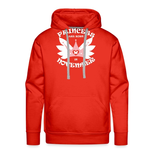 Princess Are Born In November - Men's Premium Hoodie