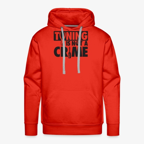 Tuning is not a crime - Men's Premium Hoodie