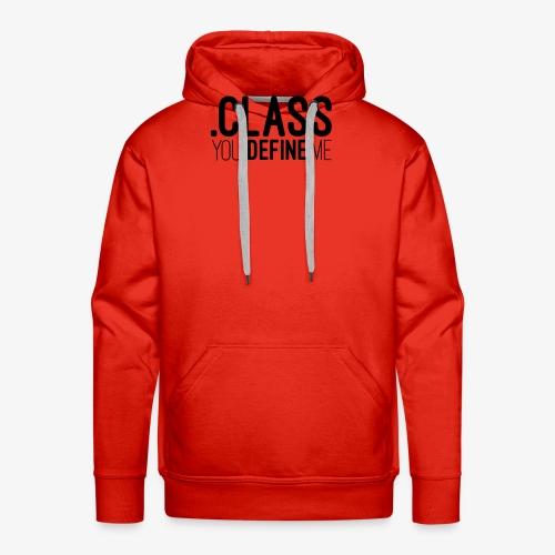 Class, you define me! - Men's Premium Hoodie