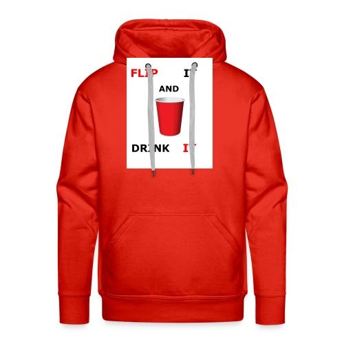 Flip It And Drink It - Men's Premium Hoodie