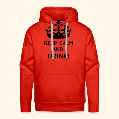 keep calm drink blk - Men's Premium Hoodie