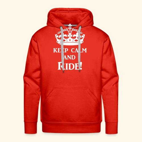keep calm ride wht - Men's Premium Hoodie