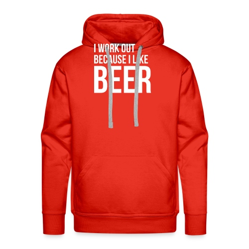 I work out because i like beer gym humor - Men's Premium Hoodie