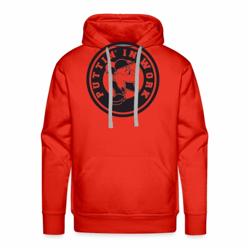 Puttin' In Work Apparel - Men's Premium Hoodie