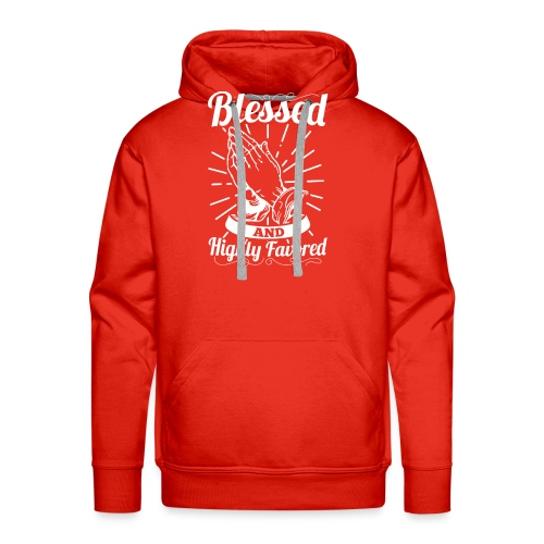 Blessed And Highly Favored (Alt. White Letters) - Men's Premium Hoodie