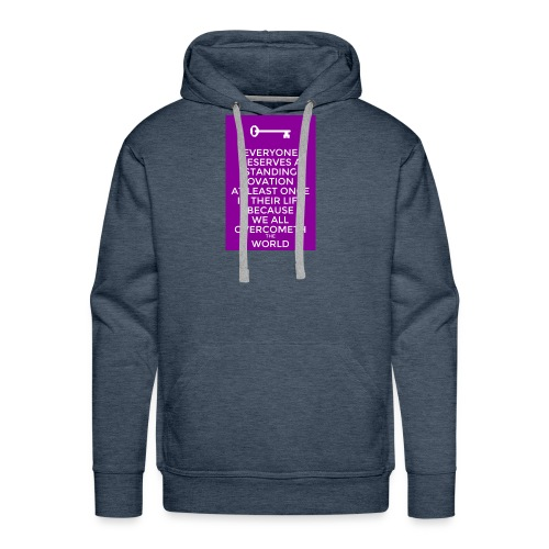 We all have a battle but we all don't win. - Men's Premium Hoodie