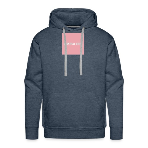 Sfill that bitch - Men's Premium Hoodie