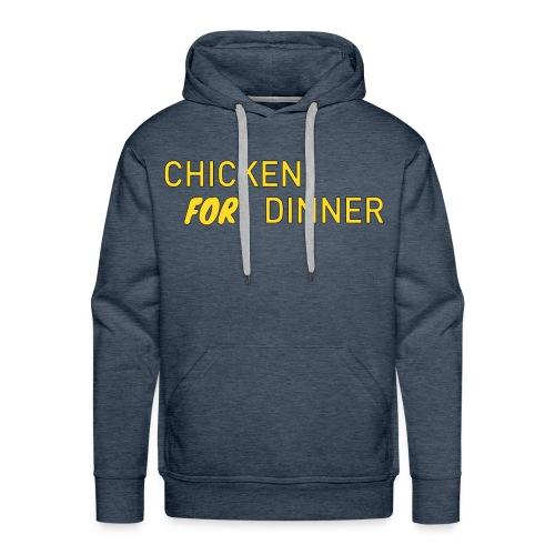 Chicken For Dinner - Men's Premium Hoodie