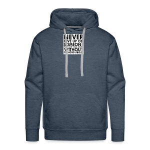 76536 Never give up on love quotes - Men's Premium Hoodie
