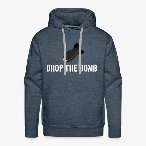 Drop the Bomb - Men's Premium Hoodie