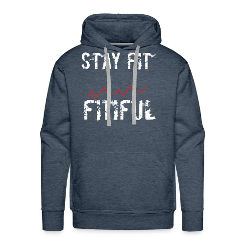 Stay Fit Campaign - Men's Premium Hoodie
