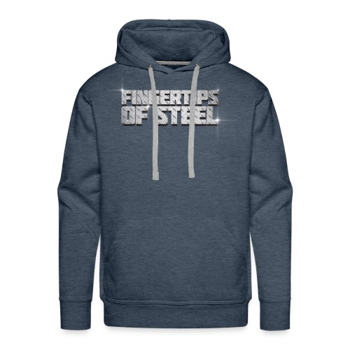 Fingertips of Steel - Men's Premium Hoodie