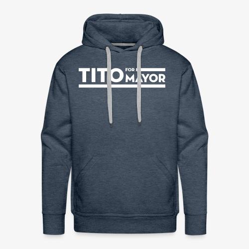 Tito Jackson For Mayor - Men's Premium Hoodie