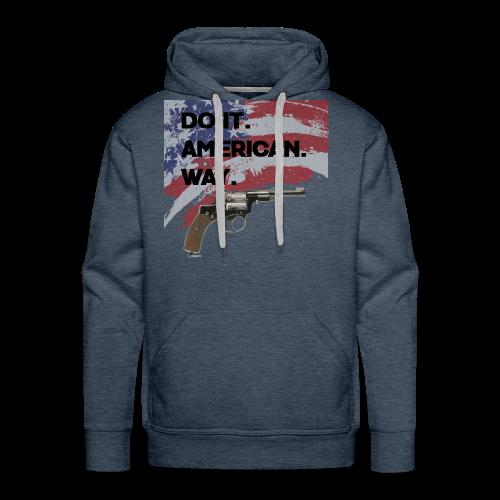 DO IT AMERICAN WAY - Men's Premium Hoodie