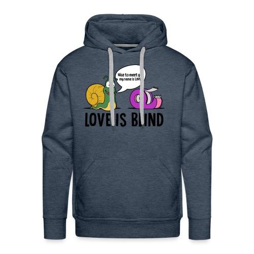 Love is blind design - Men's Premium Hoodie