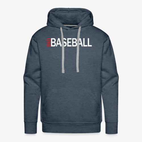 bad baseball shirt - Men's Premium Hoodie