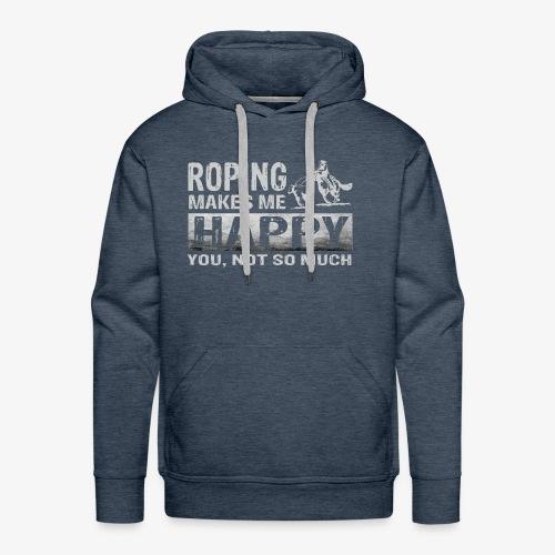 Roping Makes Me Happy Tees - Men's Premium Hoodie