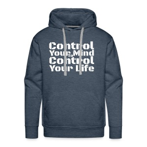 Control Your Mind To Control Your Life - White - Men's Premium Hoodie