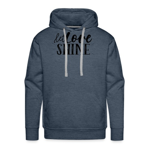 Let Love SHINE - Men's Premium Hoodie