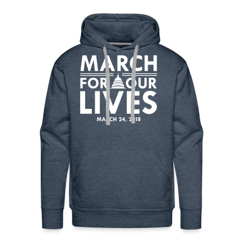 Control Guns Now March for Our Lives - Men's Premium Hoodie