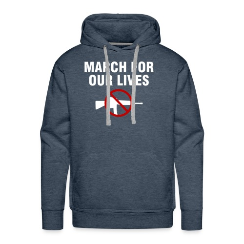 Protect Kids March for Our Lives - Men's Premium Hoodie