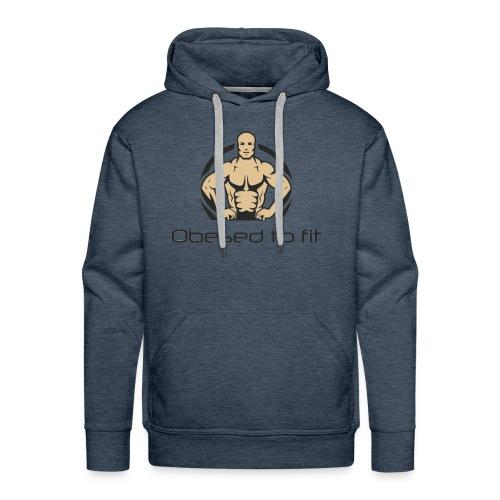 Obesed to fit - Men's Premium Hoodie