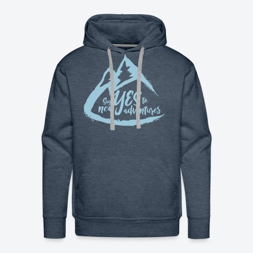 Say Yes to Adventure - Coloured - Men's Premium Hoodie