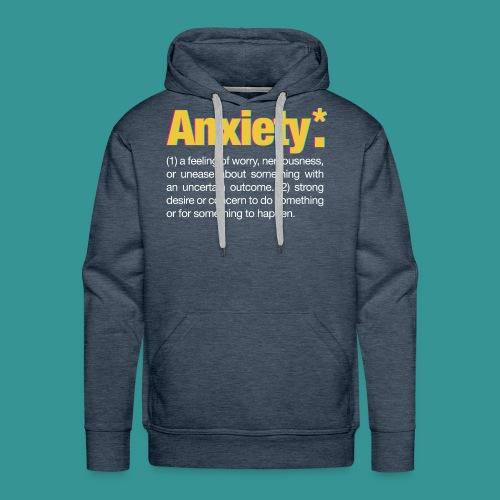 Anxiety* - Men's Premium Hoodie