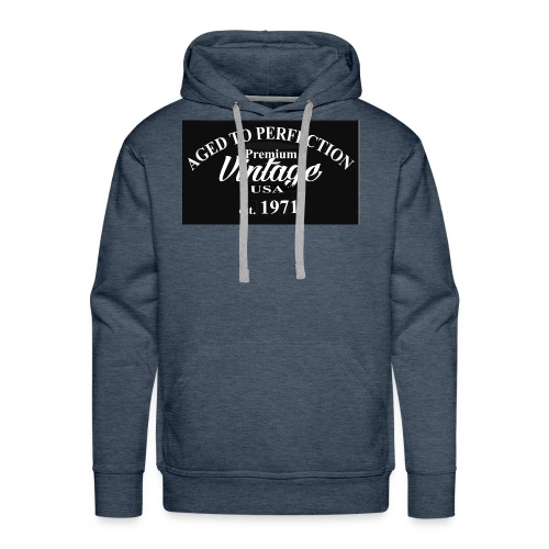 02 aged to perfection edited 1 - Men's Premium Hoodie