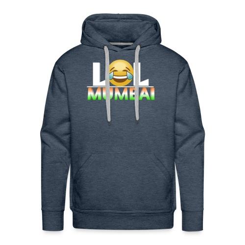 Lol Mumbai - Men's Premium Hoodie