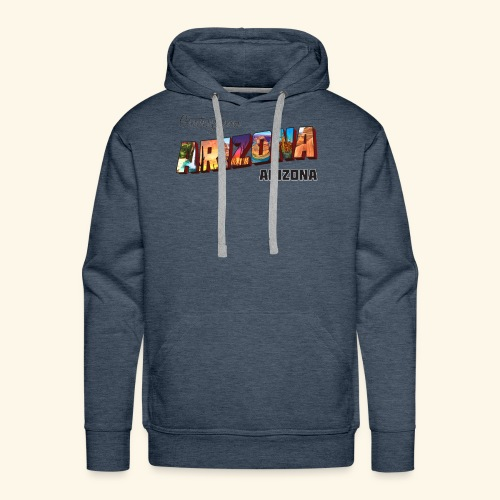 Greetings from Arizona - Men's Premium Hoodie