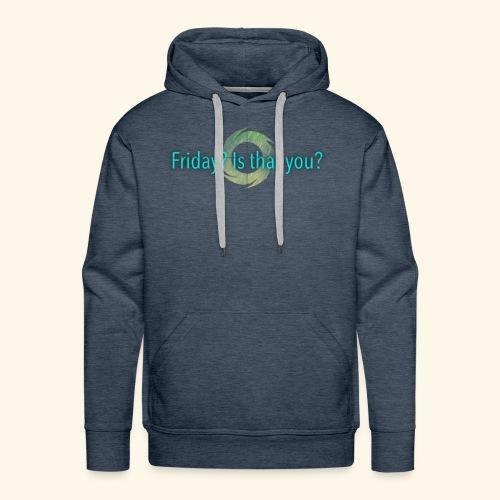 Friday - Men's Premium Hoodie